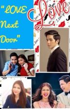 LOVE Next Door [ALDUB FAN FICTION] by PatrishaKaye_
