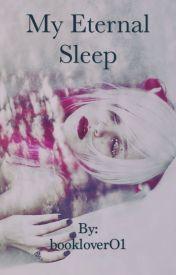 My Eternal Sleep by bookloverO1