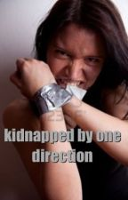 Kidnapped by one direction:( by karlyrox2