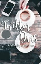 [1] Twitter DMS // IDR [on editing] by louterspace