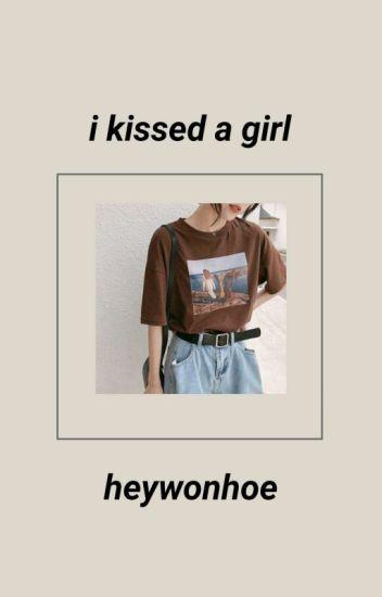 I Kissed A Girl | ViceRylle [ ✔ ]