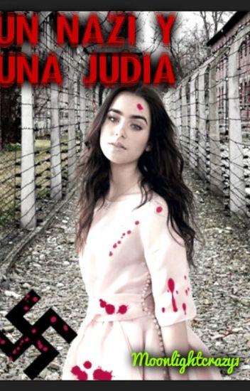 Un Nazi y una Judia (TERMINADA)