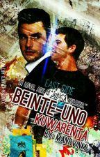 Beinte-uno Kuwarenta by manrvinm