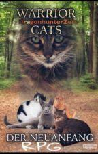 Warrior Cats Der Neuanfang (ein Rollenspiel!) by DragonhunterZero