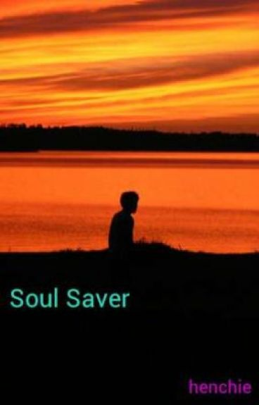 Soul Saver by henchie