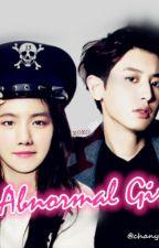 Abnormal Girl by Chanyeolll