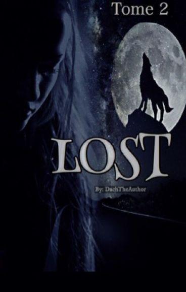 Lost || Trust - Tome 2 ||