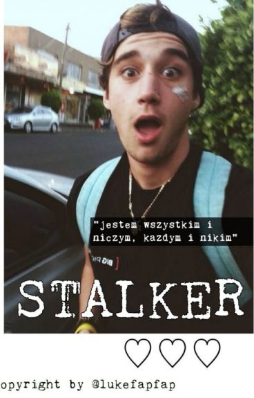 Stalker//Luke Brooks ✔ (ukonczone)