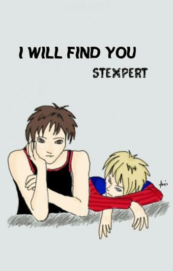 I will find you ~ Stexpert