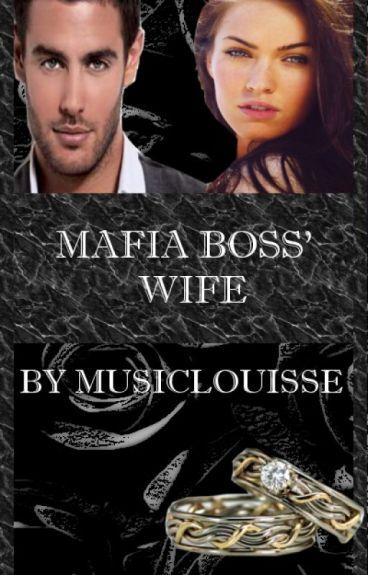 Mafia Boss' Wife