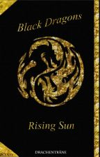 Black Dragons - Rising Sun by Drachentraene