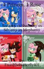 4 Princes, 1 Rose (Sonamy vs Shadamy vs Silvamy vs Mephamy) by Freedthebutterfly401