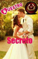 Nuestro Secreto Pausada© by AlejandroIvanov96