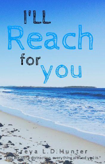 I'll Reach For You (GirlXGirl)