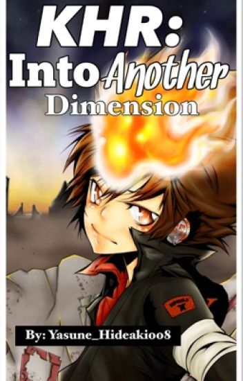 KHR: Into Another Dimension