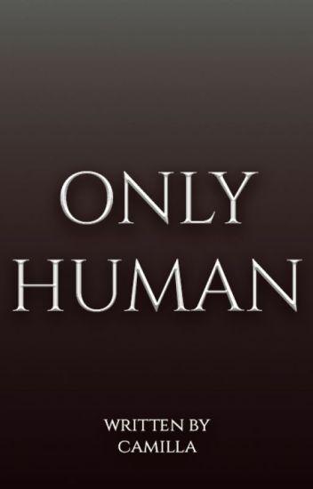 Only Human. [Sterek]