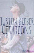 Justin Bieber // Citations  by hessoprecious