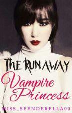 The Runaway Vampire Princess by Miss_SEENderella00