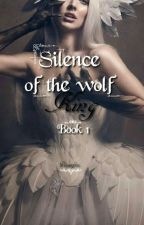 Silence Of The Wolf King. by Venusfire