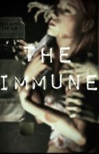 The Immune (The Walking Dead/Carl Grimes fanfic) by ThatImmuneGurl