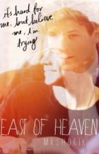 East Of Heaven ~ Larry Stylinson by MrsHorik