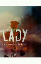 Lady La Vendedora Rosas. by MorenoCamilo7