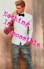 Nothing Is Impossible  (NOT UPDATING) by Hidden_Behind_Lies