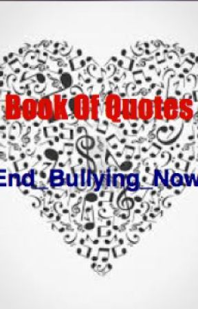 -Book Of Quotes- by End_Bullying_Now