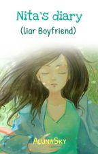 Nita's Diary (Liar Boyfriend) by alunacielo