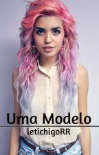 Uma Modelo(Editando) by letichigoRR