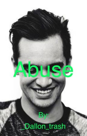 Abuse [Brendon Urie FF]
