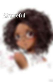 Graceful by kool_kat_kris101