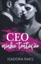 CEO - minha obsessão by isadoraraes2015