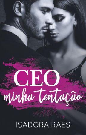 CEO - minha tentação - LANÇAMENTO NA AMAZON! by isadoraraes2015