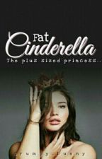 Fat Cinderella by _Gasoline12_