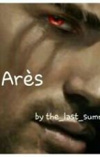 Arès by the_last_summer