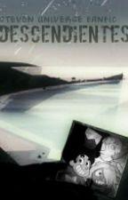 STEVEN UNIVERSE: DESCENDIENTES  [TERMINADA] by CrisDavidMeneses