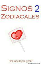 Signos Zodiacales 2 by HeHasGreenEyes01