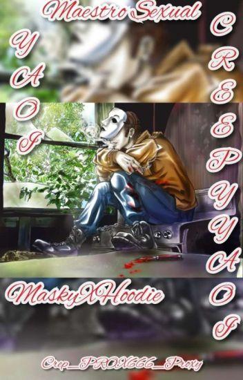 Mi Maestro Sexual (Masky x Hoodie)