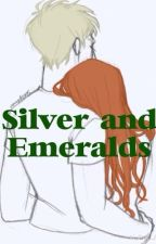Silver and Emeralds (Book 1) by SCOROSEismylife