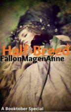 Half Breed by FallonMagenAnne