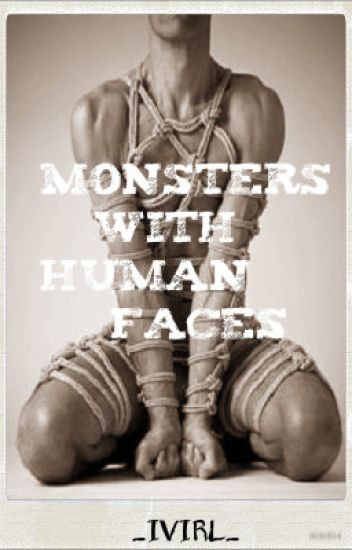 Monsters With Human Faces (BoyxMan)