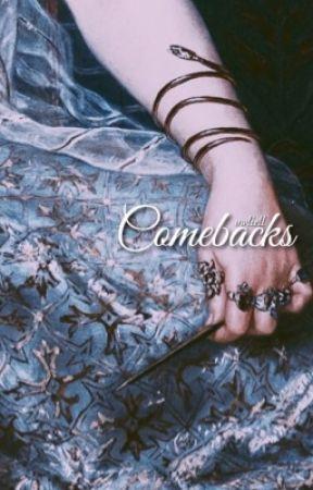Comebacks by owliell