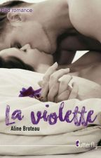 La Violette (Fr.) - Sous contrat d'édition. by AlineBroteau