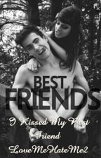 I Kissed My Best friend by Heavenly_Valley