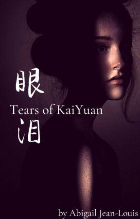 Tears Of Kai Yuan by Jinx4Life