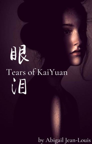 Tears Of Kai Yuan