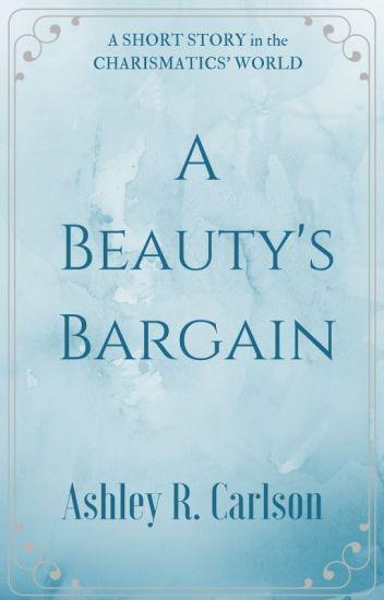 A Beauty's Bargain