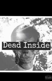 Dead Inside Book II by Karma____