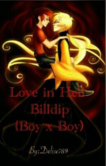Love in Hell - Billdip (Boy x Boy)